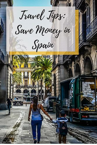Travel Tips: Save Money in Spain