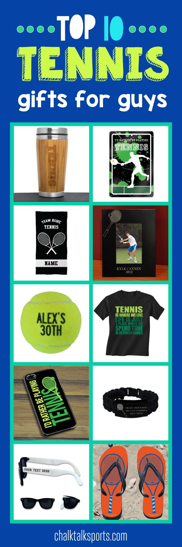 Top 10 tennis gift ideas for guys: Perfect gift ideas for holidays, special occasions, and end of season gifts! These products are made-to-order and can be personalized with your team and tennis player's info! From custom flip flops to personalized beach towels, there are so many products to choose from at ChalkTalkSPORTS.com!