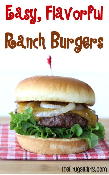 Easy Ranch Burgers Recipe! ~ from TheFrugalGirls.com ~ this easy burger recipe is off the charts delish... the most flavorful hamburger meat ever!  Go fire up the grill! #recipes #thefrugalgirls