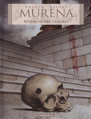 Murena - tome 8 - Revanche des cendres de Philippe Delaby, http://www.amazon.fr/dp/2505010161/ref=cm_sw_r_pi_dp_Ub6Csb062K1YF