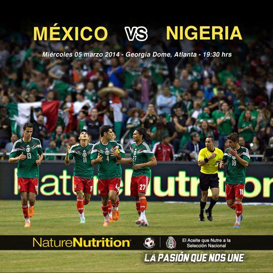 México vs Nigeria NatureNutrition® ¡Te invita!