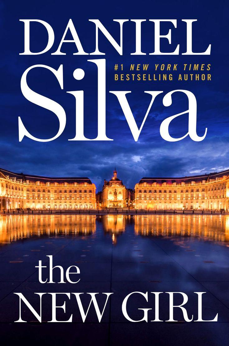 The New Girl ebook by Daniel Silva Daniel silva, Daniel