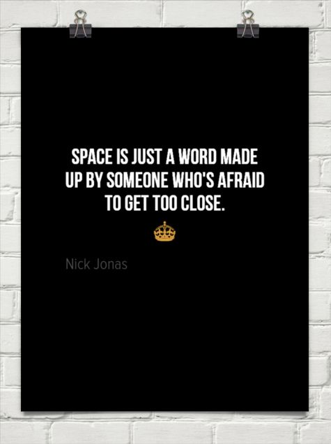Space is just a word made up by someone who's afraid to get too close.