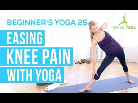 Knee Pain: Easing Knee Pain with Yoga - Session 25 - Yoga for...