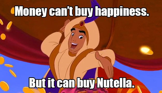 The key to happiness. | 17 Disney Nutella Memes Guaranteed To Make You Laugh Out Loud