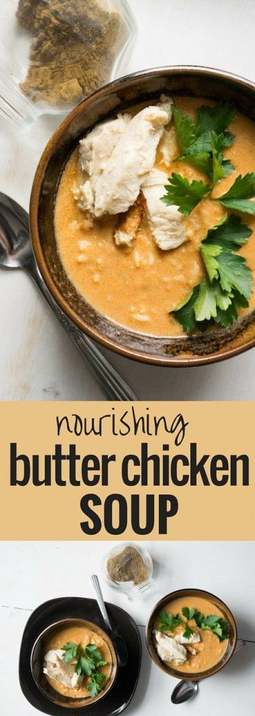 Butter Chicken Soup. So easy! And so much healthier than the takeout classic. Your wallet and your health will thank you. (Lemon Butter Chicken)