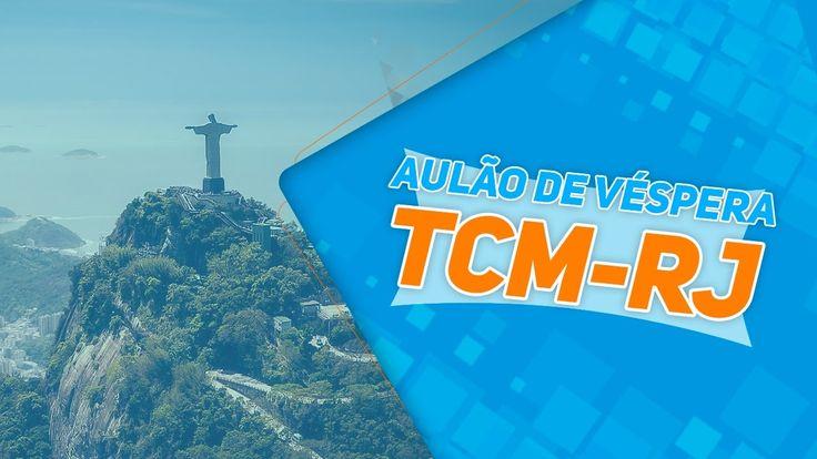 Concurso TCM-RJ   Aulão de Véspera Ao Vivo