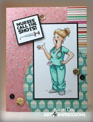 Karen Day for Art Impressions using Proud Nurse Set