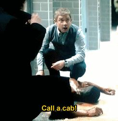 """Call a cab!"" ... ""Call a cab?!"" --- XD oh Martin... A cab of all things... Sherlock bloopers :P"