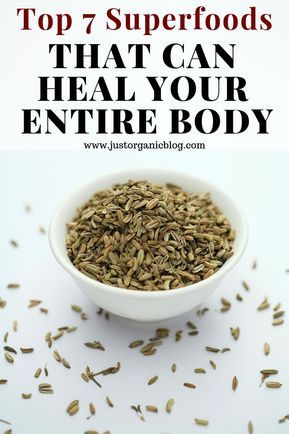Top 7 Superfoods That Can Heal Your Entire Body 1