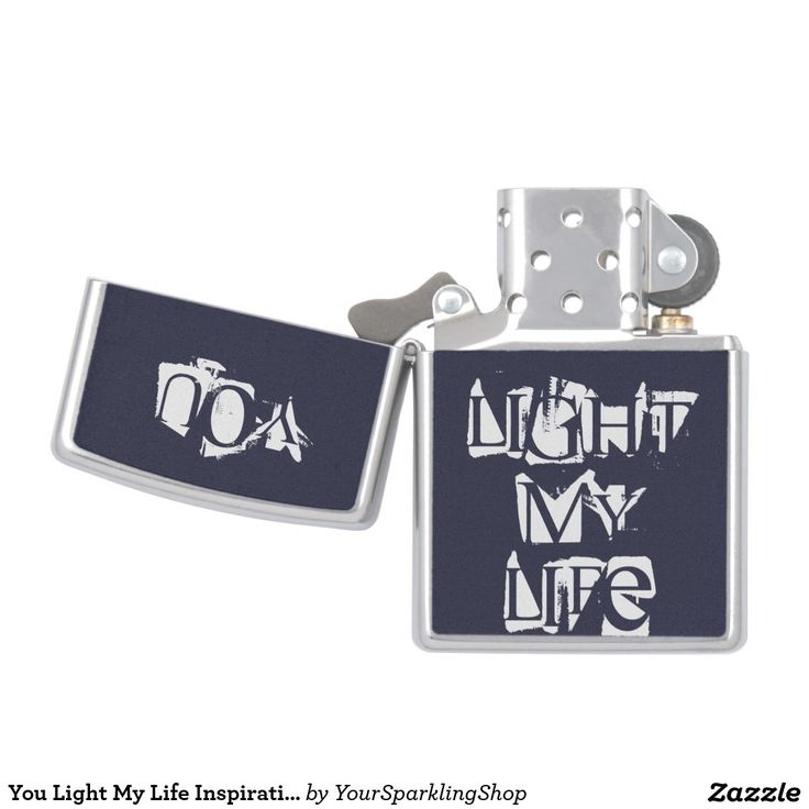 You Light My Life Inspirational Typography ZIPPO