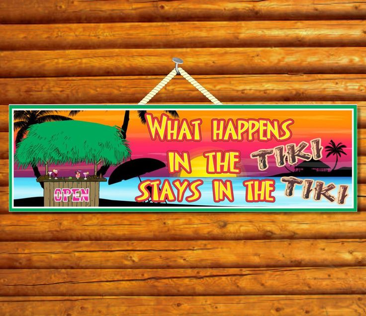 What Happens In the Tiki Stays in the Tiki Novelty Sign with Hawaiian Beach, Tropical Sunset and Grass Covered Bar PM076 by FunSignFactory on Etsy https://www.etsy.com/listing/175260028/what-happens-in-the-tiki-stays-in-the