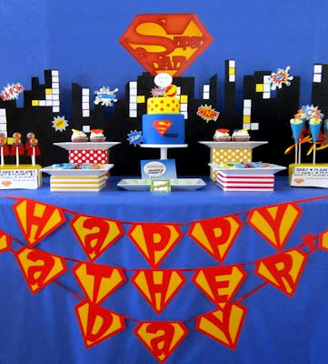 tons of fantastic Superman themed Father's Day party ideas (or you could modify for your husband's birthday - I so need to remember this for next year!) Sweeten Your Day Events: Super Dad Father's Day