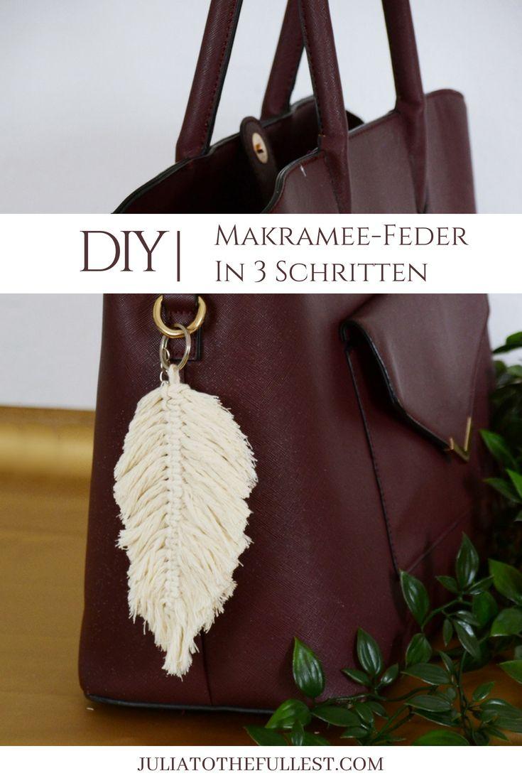 DIY Makramee-Feder in 3 einfachen Schritten – Julia to the Fullest – DIY Ideen, Basteln, Deko, Geschenke und Wohnen
