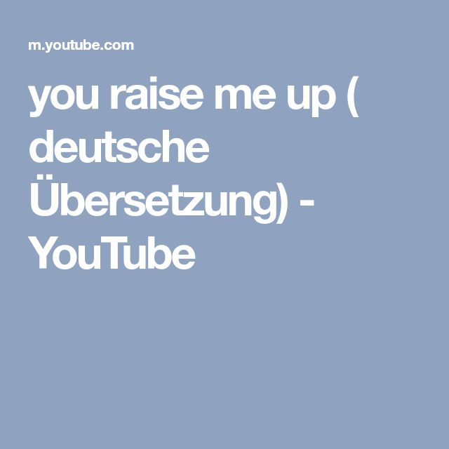 you raise me up ( deutsche Übersetzung) - YouTube