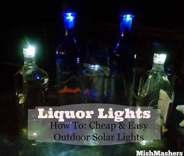 MishMashers: Liquor Lights - Easy Outdoor Solar Lights