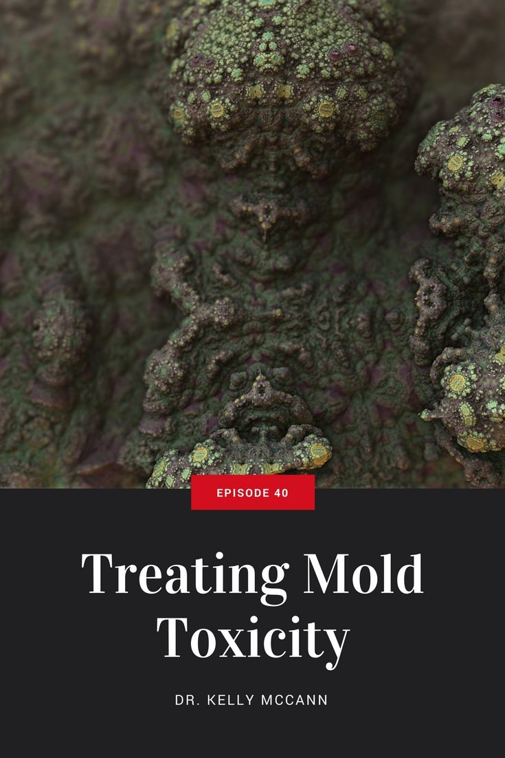 Dr Kelly Mccann Discusses Ways To Treat Toxic Mold Exposure And How Remove Black From Your House