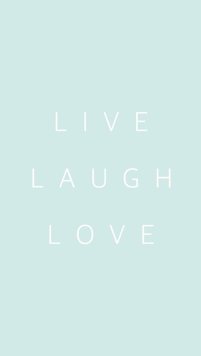 Pastel mint white Live Laugh Love iphone phone background wallpaper lock screen