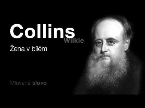 MLUVENÉ SLOVO - Collins, Wilkie: Žena v bílém (DETEKTIVKA)
