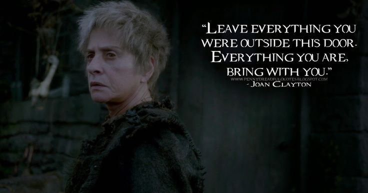 Penny Dreadful Quotes: Leave everything you were outside this door. Everything you are, bring with you.