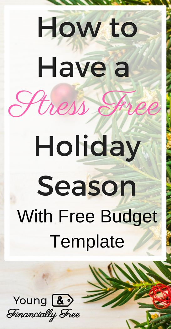 Holidays   Christmas Budget   Budget Template   Young & Financially Free