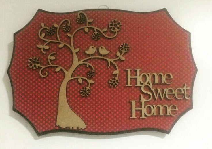 Placa Home Sweet Home #vivaartesanato #mdf #decoração #placa #placabemvindo #placadecorativa #placaparaporta