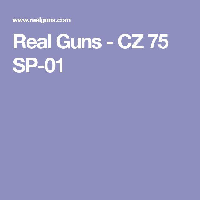 Real Guns - CZ 75 SP-01