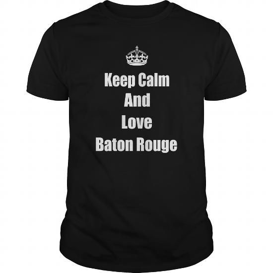 Keep calm and love Baton Rouge #jobs #tshirts #ROUGE #gift #ideas #Popular #Everything #Videos #Shop #Animals #pets #Architecture #Art #Cars #motorcycles #Celebrities #DIY #crafts #Design #Education #Entertainment #Food #drink #Gardening #Geek #Hair #beauty #Health #fitness #History #Holidays #events #Home decor #Humor #Illustrations #posters #Kids #parenting #Men #Outdoors #Photography #Products #Quotes #Science #nature #Sports #Tattoos #Technology #Travel #Weddings #Women