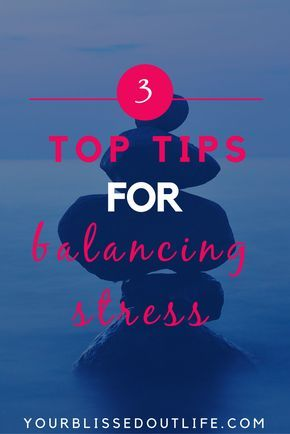 how to destress, how to manage stress, how to balance stress, how to relax, stress management, relaxation exercises, how to deal with stress, how to relieve stress, stress relief, coping with stress