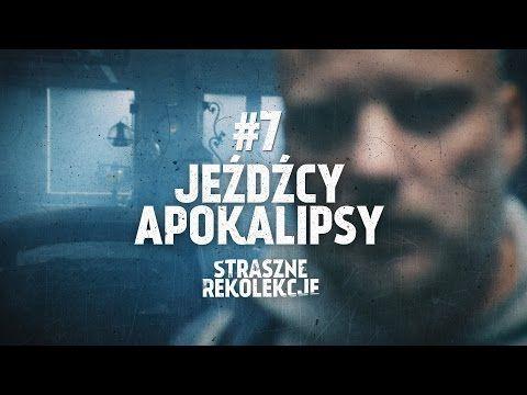 Straszne rekolekcje [#7] Jeźdźcy Apokalipsy - YouTube
