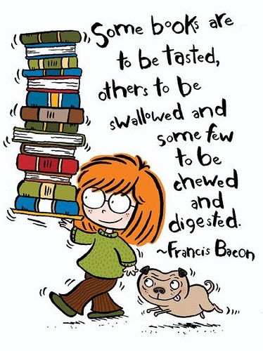 A bookish cartoon from @Patricia Storms.: Book Lovers, Francisbacon, Ap English, Reading Book, English Teacher, Comic Book, Francis Bacon, Artists Quotes, Book Quotes