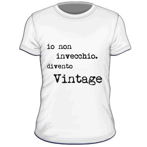 Maglietta personalizzata Io non invecchio divento vintage.