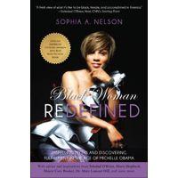 Black Woman Redefined by Sophia Nelson