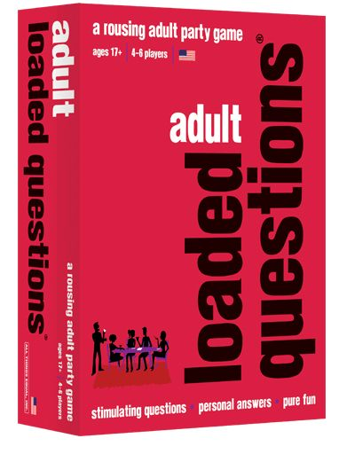 Adult Loaded Questions: A Rousing Adult Party Game
