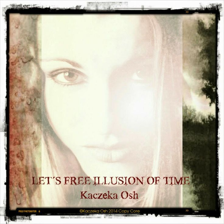 Let's Free Illusion of Time