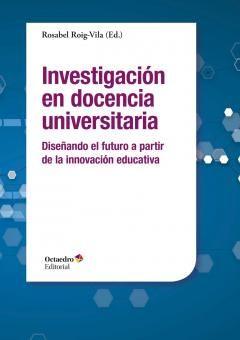 #innovacióneducativa #ensayo El libro que aquí se presenta, Investigación en docencia universitaria. Diseñando el futuro a partir de la innovación educativa, reúne las investigaciones más actuales en este campo, absolutamente necesario para perfilar el actual panorama de la Educación Superior.