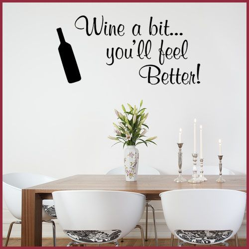 Kitchen Wall Sticker   Wine A Bit Funny Decals