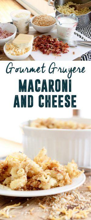 Gourmet Gruyere Macaroni and Cheese, Fancy Macaroni Recipe, Gourmet Macaroni and Cheese www.BrightGreenDoor.com