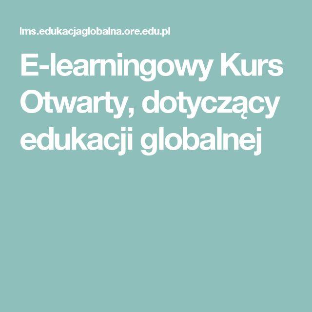 E-learningowy Kurs Otwarty, dotyczący edukacji globalnej