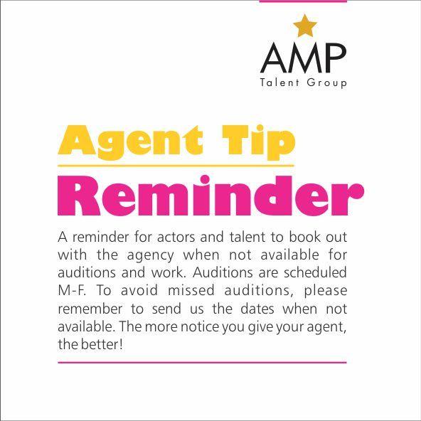 Reminder for actors and talents! #AMPTalent Tip of the week!  #Talent #Agent #Audition #Tips #Actors #Models #Dancers #Singers #Hosts #Canada