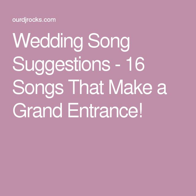 Best 25 Reception Entrance Songs Ideas On Pinterest