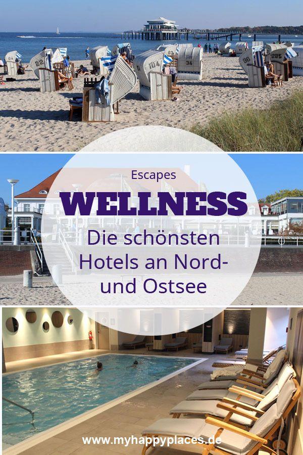 Die 10 Schonsten Wellnesshotels An Nordsee Und Ostsee Hotels Die