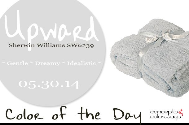 05.30.14 Color of the Day, Upward, Sherwin Williams SW6239, light gray-blue, Barefoot Dreams throw blanket ribbed cozychic ocean