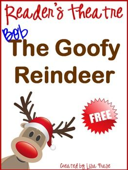 FREE Christmas Reader's Theatre! Bob the Goofy Reindeer!