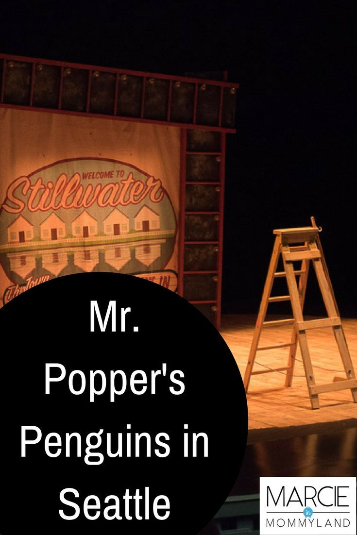 Looking to for a family-friendly show this holiday season? Seattle Children's Theatre's production of Mr. Popper's Penguins is sure to be a hit with the kids! Click to read more or pin to save for later. www.marcieinmommyland.com #SCT #seattle