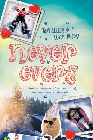 The Overflowing Library: Never Evers by Tom Ellen and Lucy Ivson