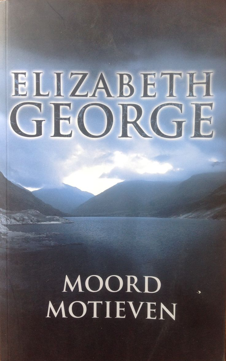 Elizabeth George: Moord motieven.