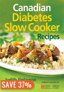 Canadian Diabetes Slow Cooker Recipes Book by Judith Finlayson | Trade Paperback | chapters.indigo.ca