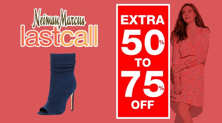 Online Only! Extra 50-75% #Off Clearance.  Store : #NeimanMarcusLastCall Scope: Entire Store Ends On : 03/06/2017  Get more deals: http://www.geoqpons.com/Neiman-Marcus-Last-Call-coupon-codes?page=2&lmt=25&sp=26  Get our Android mobile App: https://play.google.com/store/apps/details?id=com.mm.views    Get our iOS mobile App: https://itunes.apple.com/us/app/geoqpons-local-coupons-discounts/id397729759?mt=8