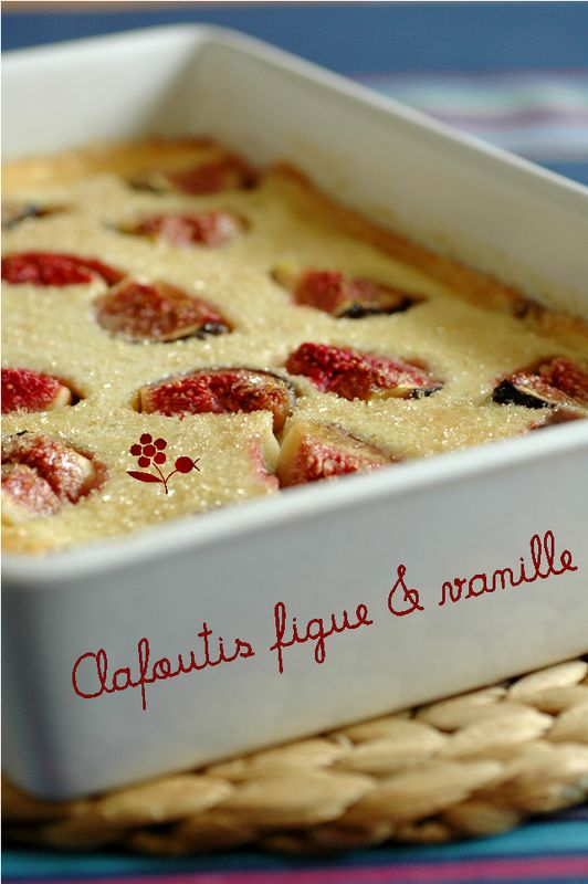 Clafoutis figue-vanille